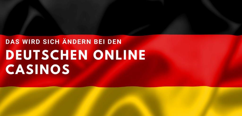 Deutsche Online Casinos - das ändert sich 2021